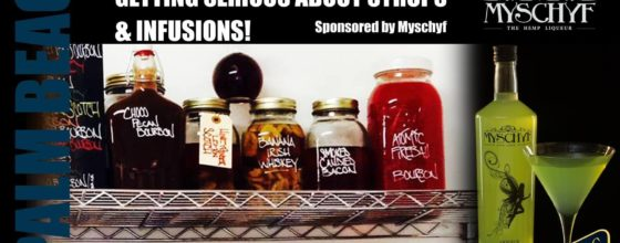 "11/9/15 ""Getting Serious About Syrups & Infusions!"" sponsored by Myschyf Hemp Liqueur"