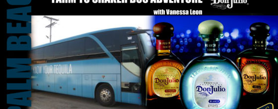 "06/22/15 ""Farm to Shaker Bus Adventure"" with Don Julio"